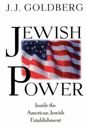 Jewish Power: Inside the American Jewish Establishment 9780201327984