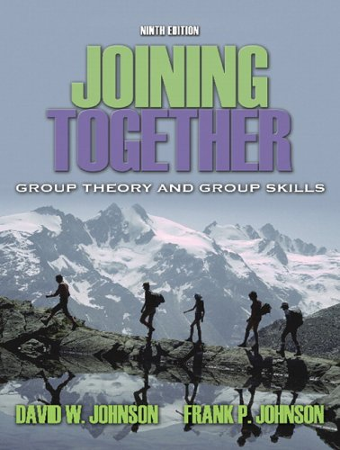 Joining Together: Group Theory and Group Skills 9780205453733