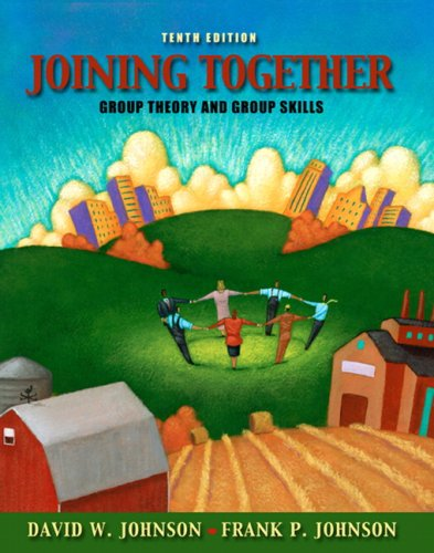 Joining Together: Group Theory and Group Skills 9780205578634