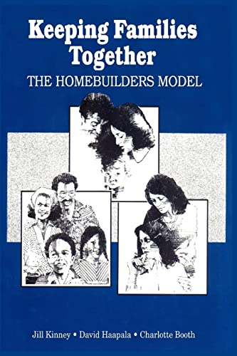 Keeping Families Together: The Homebuilders Model 9780202360683
