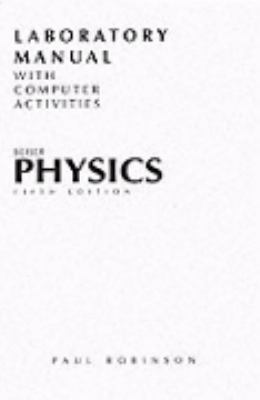 Laboratory Manual to Physics 5e 9780201510270