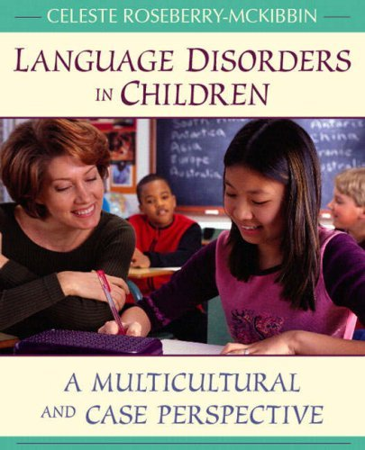 Language Disorders in Children: A Multicultural and Case Perspective 9780205393404