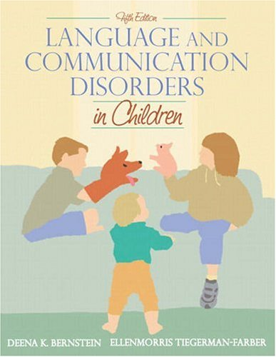 Language and Communication Disorders in Children 9780205336357