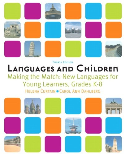 Languages and Children -- Making the Match: New Languages for Young Learners, Grades K-8 9780205535484