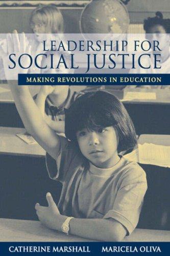 Leadership for Social Justice: Making Revolutions in Education 9780205412099