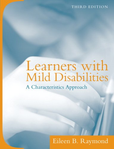 Learners with Mild Disabilities: A Characteristics Approach 9780205519149
