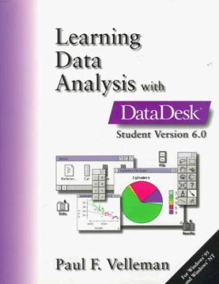 Learning Data Analysis with Data Desk: Student Version 6.0 for Windows 9780201258301