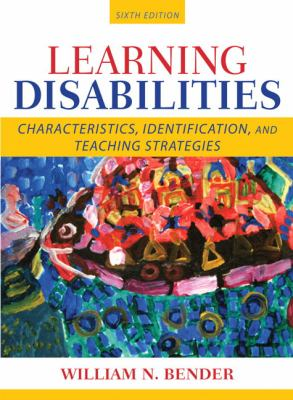 Learning Disabilities: Characteristics, Identification, and Teaching Strategies 9780205515530