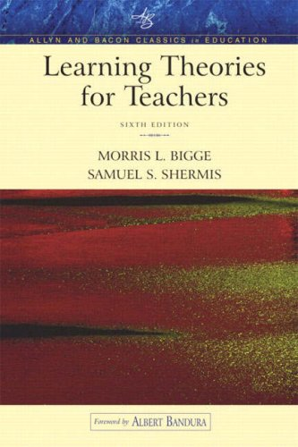 Learning Theories for Teachers (an Allyn & Bacon Classics Edition) 9780205405572