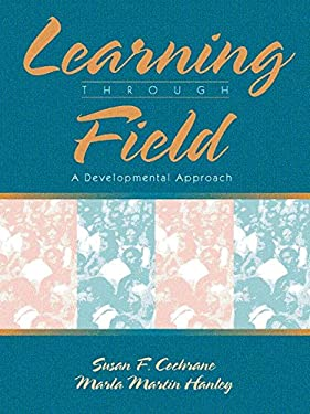 Learning Through Field: A Developmental Approach 9780205268092