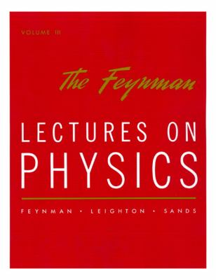 Lectures on Physics: Commemorative Issue Vol 3 9780201021189