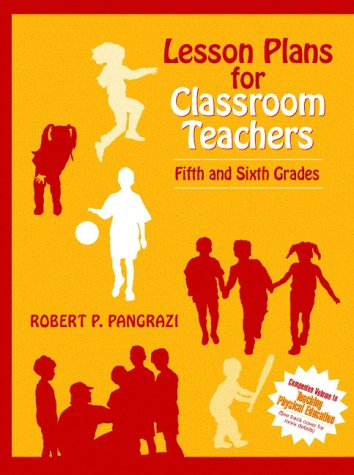 Lesson Plans for Classroom Teachers: Fifth and Sixth Grades 9780205193653