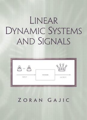 Linear Dynamic Systems and Signals 9780201618549