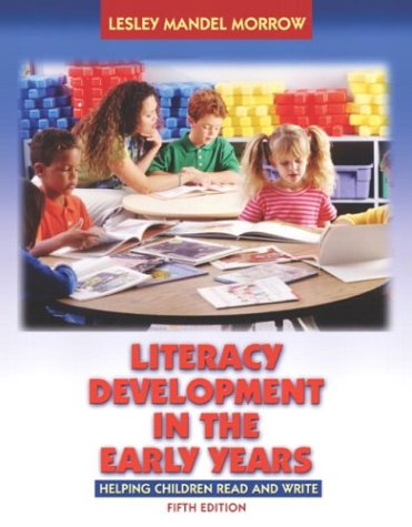 Literacy Development in the Early Years: Helping Children Read and Write [With Booklet] 9780205442195