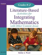 Literature-Based Activities for Integrating Mathematics with Other Content Areas, Grades K-2 631941
