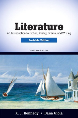 Literature, Portable Edition: An Introduction to Fiction, Poetry, Drama, and Writing 9780205686100