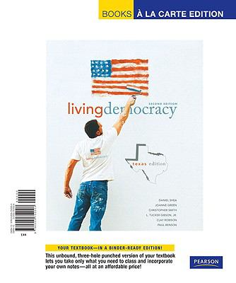 Living Democracy, Texas Edition, Books a la Carte Edition 9780205752003