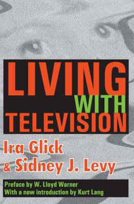 Living with Television 9780202307961