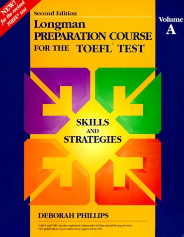 Longman Preparation Course for the TOEFL Test: Skills and Strategies 9780201846768