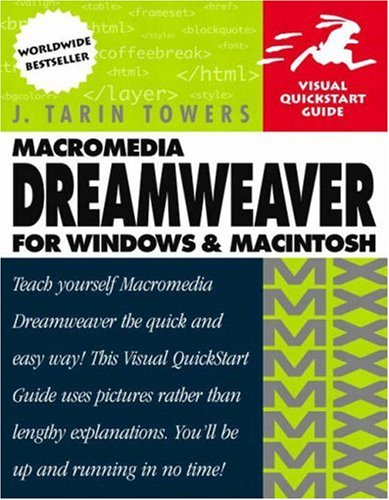 Macromedia Dreamweaver MX for Windows and Macintosh: Visual QuickStart Guide 9780201844450