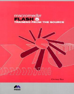 Macromedia Flash 5 Training from the Source [With CDROMWith CD] 9780201729313
