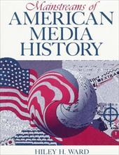Mainstreams of American Media History