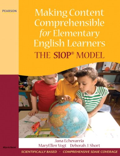 Making Content Comprehensible for Elementary English Learners: The SIOP Model [With CDROM] 9780205627561