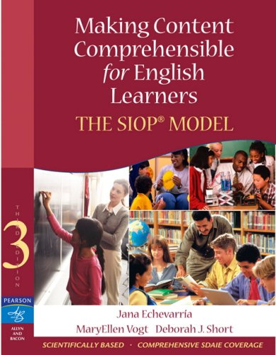 Making Content Comprehensible for English Learners: The SIOP Model [With DVD]