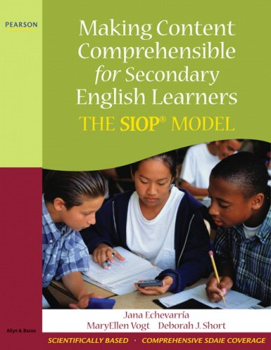 Making Content Comprehensible for Secondary English Learners: The SIOP Model [With CDROM] 9780205627578