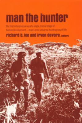 Man the Hunter 9780202330327