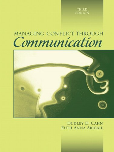 Managing Conflict Through Communication 9780205458806