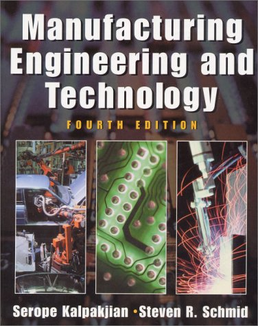 Manufacturing Engineering and Technology - 4th Edition