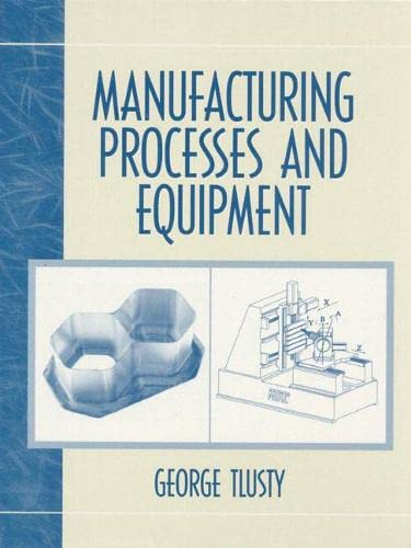 Manufacturing Process and Equipment 9780201498653