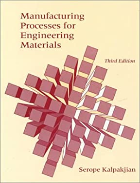 Manufacturing Processes for Engineering Materials 9780201823707