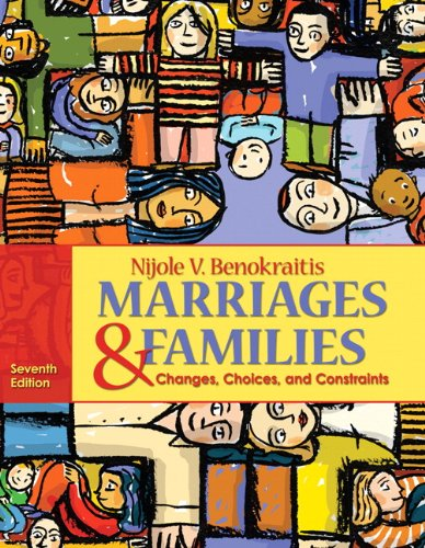 Marriages & Families: Changes, Choices, and Constraints 9780205735365