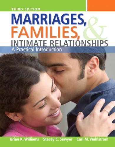 Marriages, Families, and Intimate Relationships 9780205717804