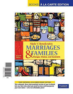 Marriages & Families: Changes, Choices, and Constraints 9780205739226