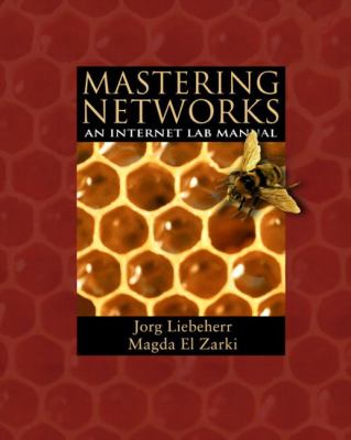 Mastering Networks: An Internet Lab Manual 9780201781342