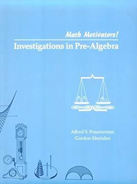 Math Motivators!: Investigations in Pre-Algebra 9780201055818