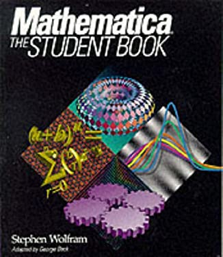 Mathematica: The Student Book 9780201554793