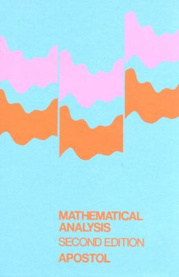 Mathematical Analysis: A Modern Approach to Advanced Calculus 9780201002881