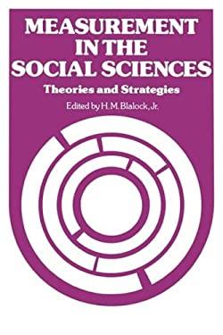 Measurement in the Social Sciences 9780202302720