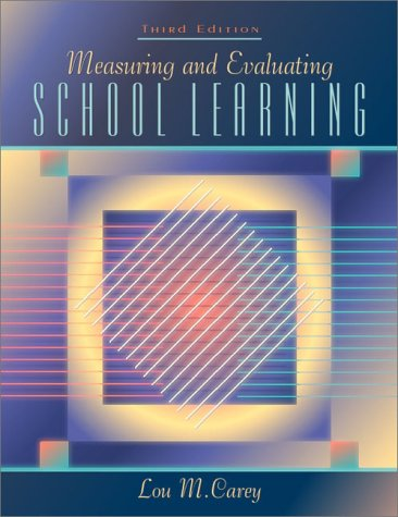 Measuring and Evaluating School Learning 9780205323883