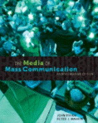 Media of Mass Communication, Fourth Canadian Edition 9780205432035