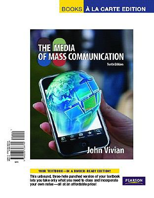 Media of Mass Communication, The, Books a la Carte Edition 9780205798704