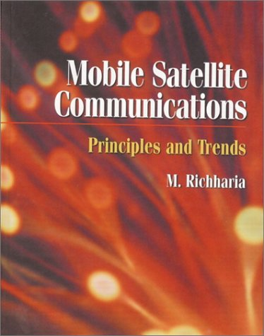 Mobile Satellite Communications: Principles and Trends 9780201331424