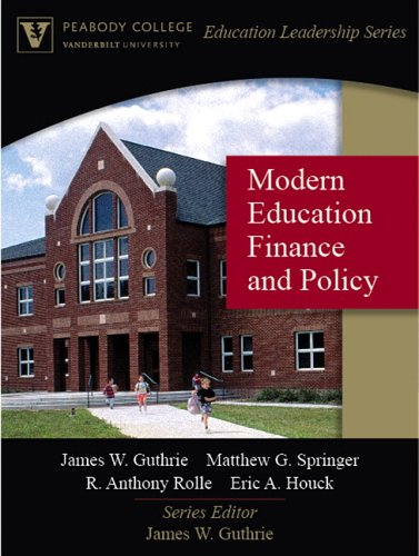 Modern Education Finance and Policy (Peabody College Education Leadership Series) 9780205470013