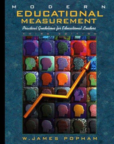 Modern Educational Measurement: Practical Guidelines for Educational Leaders 9780205287703