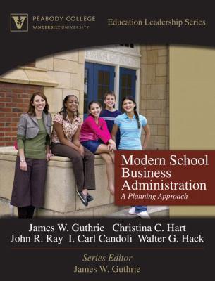 Modern School Business Administration: A Planning Approach 9780205572144