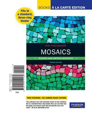 Mosaics: Reading and Writing Sentences, Books a la Carte Edition 9780205114160